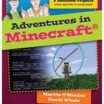 Adventures in Minecraft by Martin O'Hanlon and David Whale